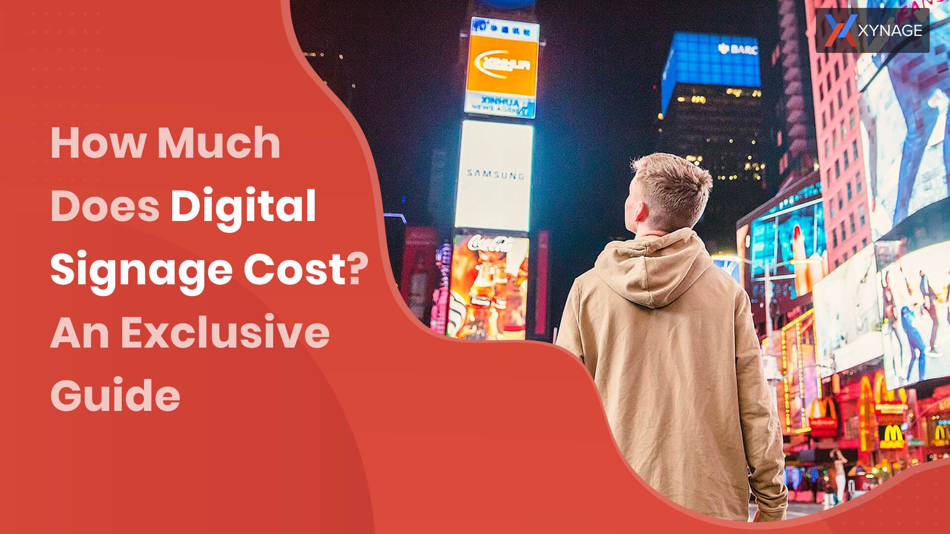 Digital Signage Cost