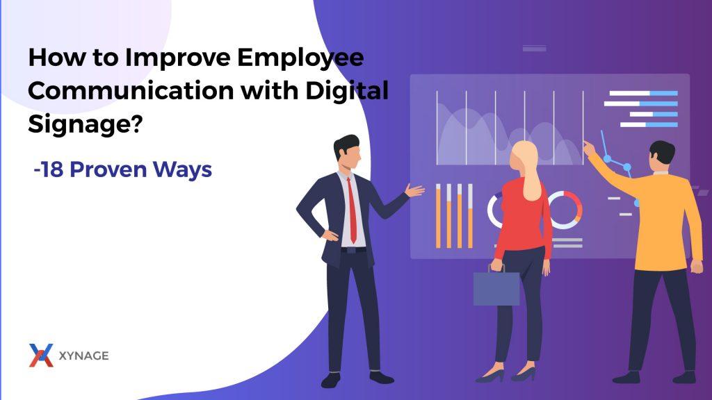 Improve Employee Communication with Digital Signage