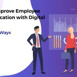 Improve Employee Communication with Digital Signage